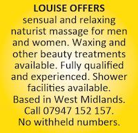 Louise offers sensual naturist massage men women waxing beauty west midlands