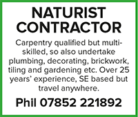 Naturist contractor carpentry tradesman plumber decorating gardener gardening south east