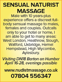Sensual naturist nudist naked massage male full-body couples females males london heathrow slough watford buckinghamshire barton home hotel