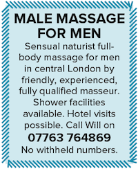 male massage men naturist central London Will masseur qualified hotel visits