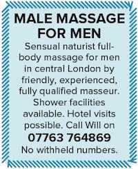 male massage men naturist central London Will masseur qualified hotel visits