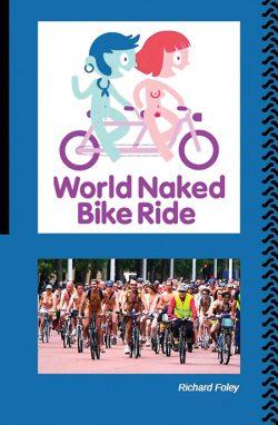 World Naked Bike Ride by Richard Foley