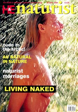 H&E naturist (Health & Efficiency) October 2004. Featuring: Nude in the Arctic; au natural in nature; naturist marriages; living naked; and more...