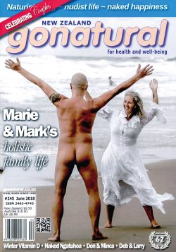 Gonatural 245 The official magazine of the New Zealand naturist federation, published June 2018