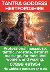 Tantra Goddess Herts London outcalls naturist massage tantric nudist naked waxing men women