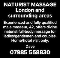 Naturist Massage London surrounding areas male masseur naked nude full body massage ladies gentlemen couples home hotel