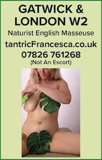 Naturist Massage Francesca Gatwick London W2 English Masseuse tantric naked nude